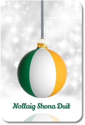 Irish Christmas Sayings - Holiday Ornament