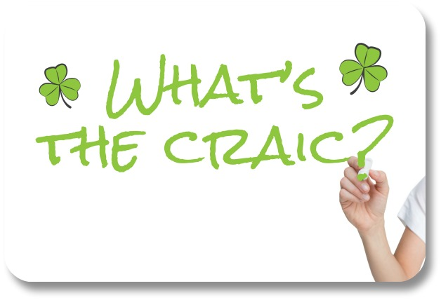 Irish Craic - What's the Craic?