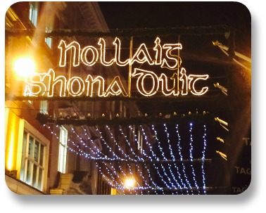 Irish holidays - season's greetings from Dublin, Ireland.